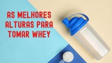 melhor horário para tomar whey protein